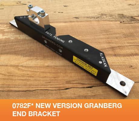 0782F* New version Granberg End Bracket