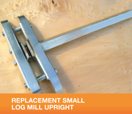 REPLACEMENT SMALL LOG MILL UPRIGHT