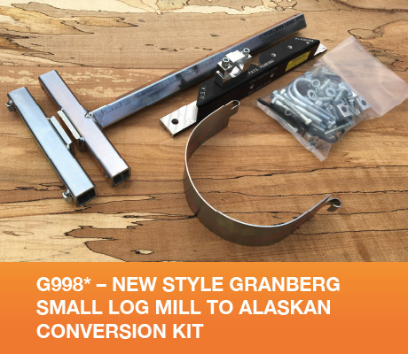 G998* - New Style Granberg Small Log Mill to Alaskan Conversion Kit