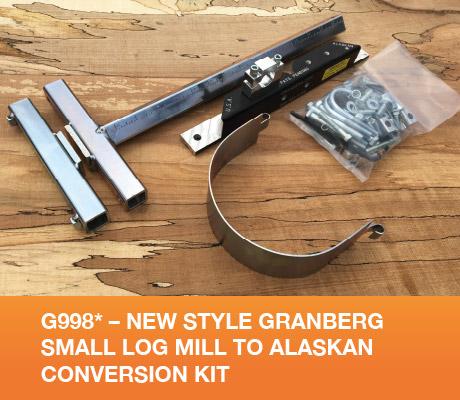 G998* - New Style Granberg Small Log Mill to Alaskan Conversion Kit