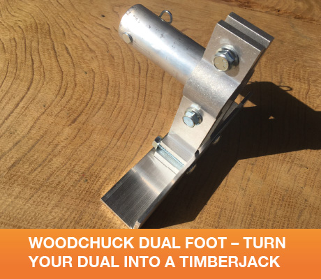 WOODCHUCK DUAL FOOT – TURN YOUR DUAL INTO A TIMBERJACK
